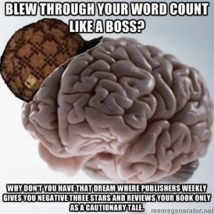 Scumbag Writer Brain